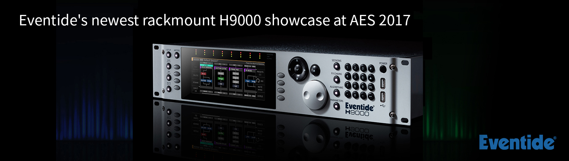 Announcing Eventide's new H9000 rack mount effects unit!