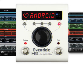Eventide announces availability of highly-anticipated Android H9 Control App