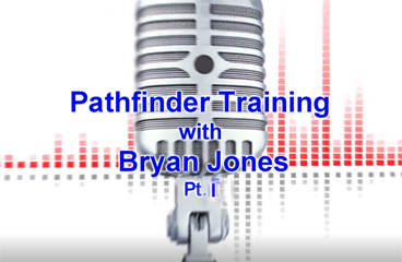 PathFinder Training with Bryan Jones - Part One